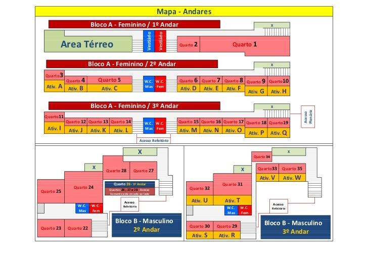 Mapa - Andares                          Bloco A - Feminino / 1º Andar                                                     ...