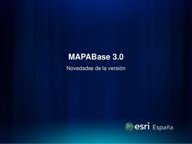 MAPABase 3.0Novedades de la versión