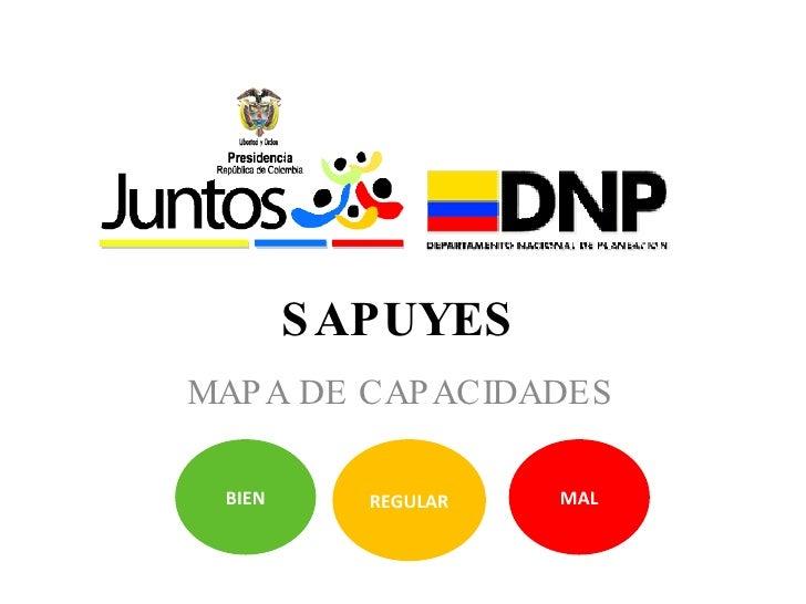 SAPUYES MAPA DE CAPACIDADES MAL BIEN REGULAR