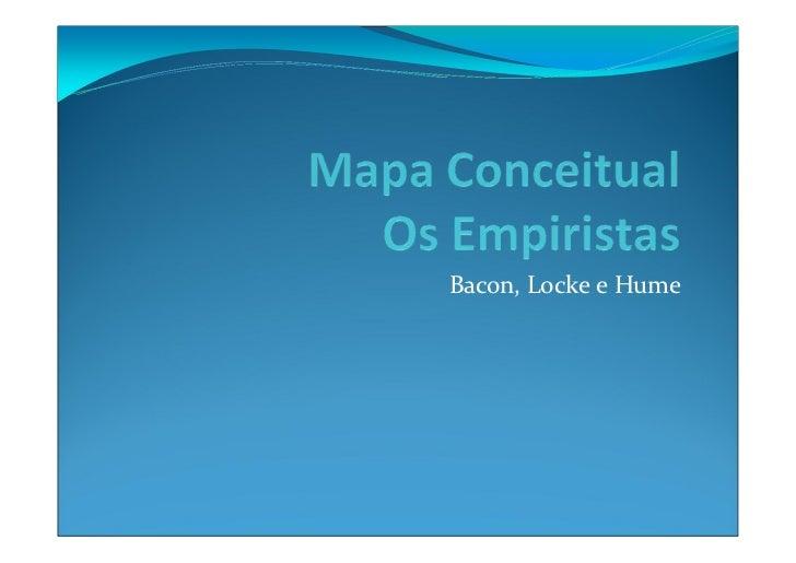 Bacon, Locke e Hume