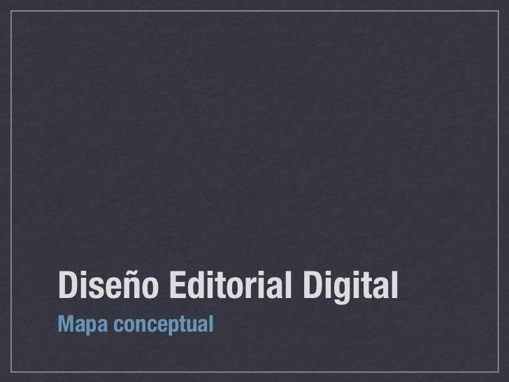 Diseño Editorial DigitalMapa conceptual