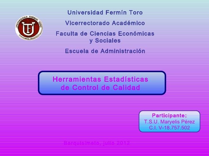 Universidad Fermín Toro   Vicerrectorado AcadémicoFaculta de Ciencias Económicas           y Sociales   Escuela de Adminis...