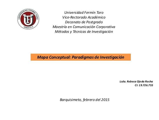 Universidad Fermín Toro Vice-Rectorado Académico Decanato de Postgrado Maestría en Comunicación Corporativa Métodos y Técn...