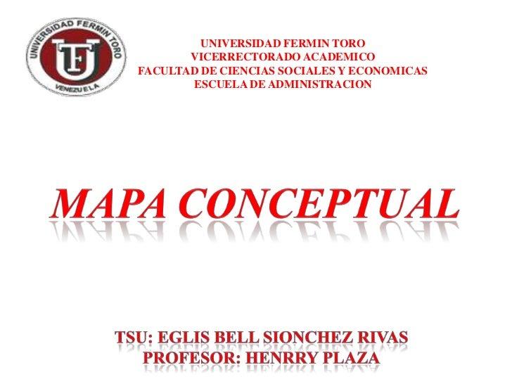 UNIVERSIDAD FERMIN TORO       VICERRECTORADO ACADEMICOFACULTAD DE CIENCIAS SOCIALES Y ECONOMICAS       ESCUELA DE ADMINIST...