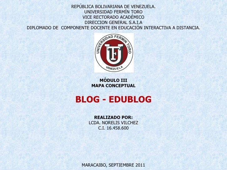REPÚBLICA BOLIVARIANA DE VENEZUELA. UNIVERSIDAD FERMÍN TORO VICE RECTORADO ACADÉMICO DIRECCION GENERAL S.A.I.A DIPLOMADO D...
