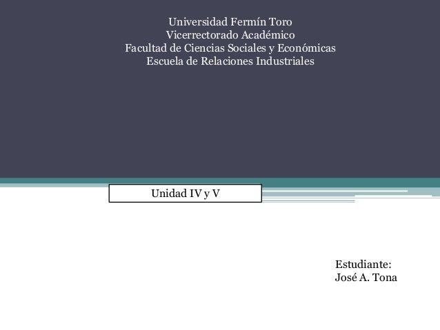 Universidad Fermín Toro Vicerrectorado Académico Facultad de Ciencias Sociales y Económicas Escuela de Relaciones Industri...