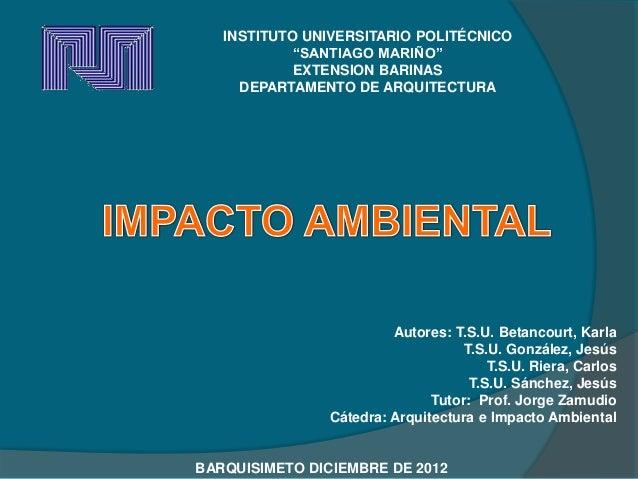 "INSTITUTO UNIVERSITARIO POLITÉCNICO            ""SANTIAGO MARIÑO""            EXTENSION BARINAS     DEPARTAMENTO DE ARQUITEC..."