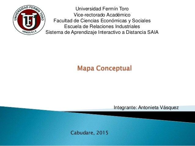 Universidad Fermín Toro Vice-rectorado Académico Facultad de Ciencias Económicas y Sociales Escuela de Relaciones Industri...