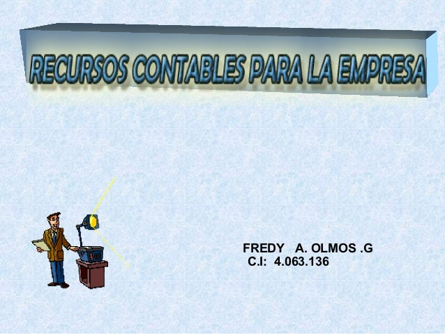 FREDY A. OLMOS .G C.I: 4.063.136