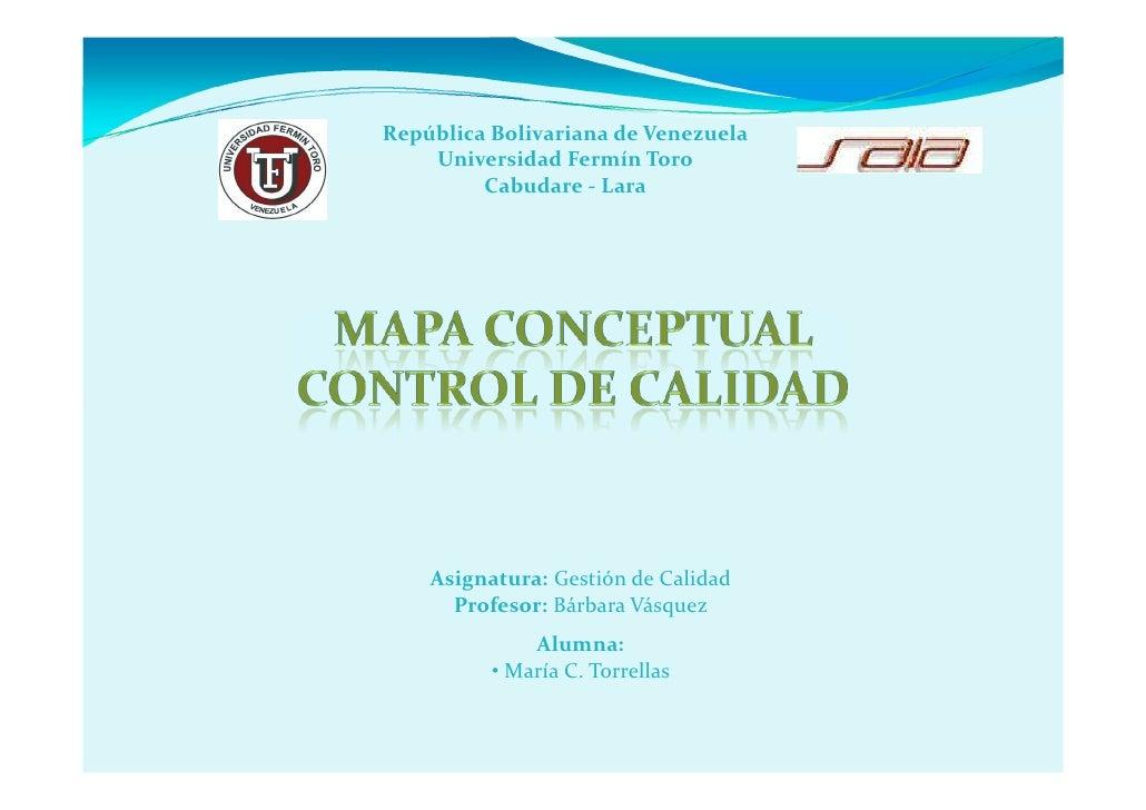 República Bolivariana de Venezuela    Universidad Fermín Toro         Cabudare - Lara    Asignatura: Gestión de Calidad   ...