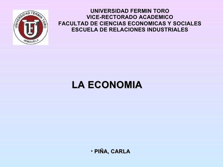 UNIVERSIDAD FERMIN TORO VICE-RECTORADO ACADEMICO FACULTAD DE CIENCIAS ECONOMICAS Y SOCIALES ESCUELA DE RELACIONES INDUSTRI...