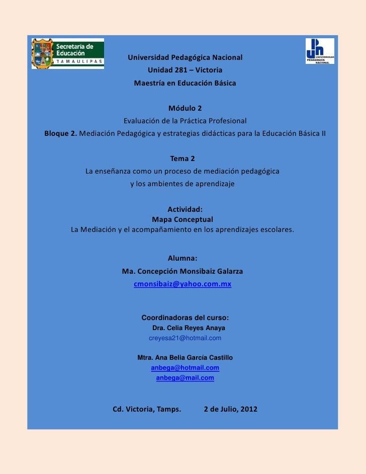 Universidad Pedagógica Nacional                             Unidad 281 – Victoria                          Maestría en Edu...