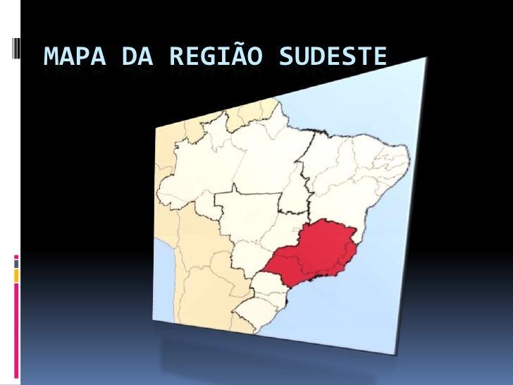 Mapa da Região Sudeste<br />