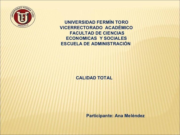 UNIVERSIDAD FERMÍN TORO  VICERRECTORADO  ACADÉMICO  FACULTAD DE CIENCIAS ECONOMICAS  Y SOCIALES  ESCUELA DE ADMINISTRACIÓN...