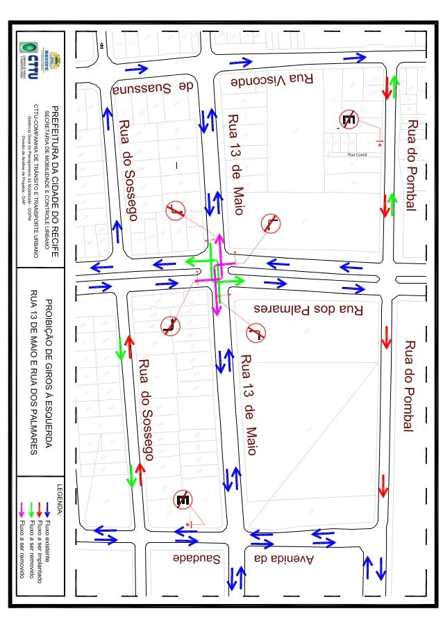 Mapa de circulação proibição de giros rua 13 de maio e rua dos palmares