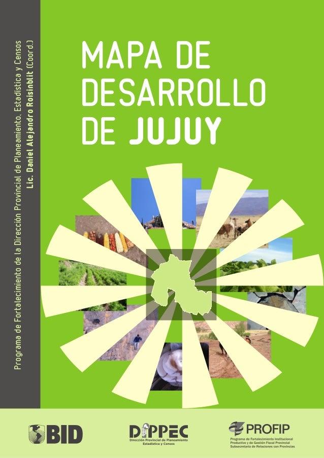 Programa de Fortalecimiento de la Dirección Provincial de Planeamiento, Estadística y Censos  Lic. Daniel Alejandro Roisin...