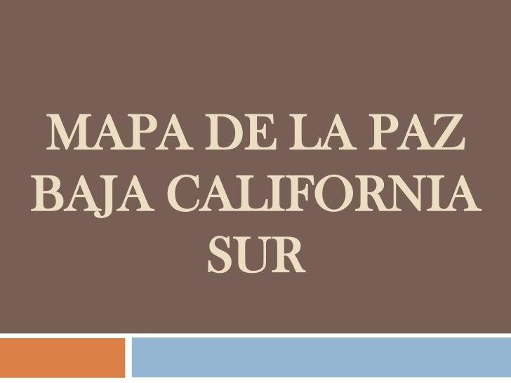 Mapa de La paz Baja California Sur <br />