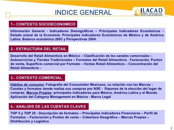 1.- CONTEXTO SOCIOECONOMICO Información General - Indicadores Demográficos – Principales Indicadores Económicos - Estado a...