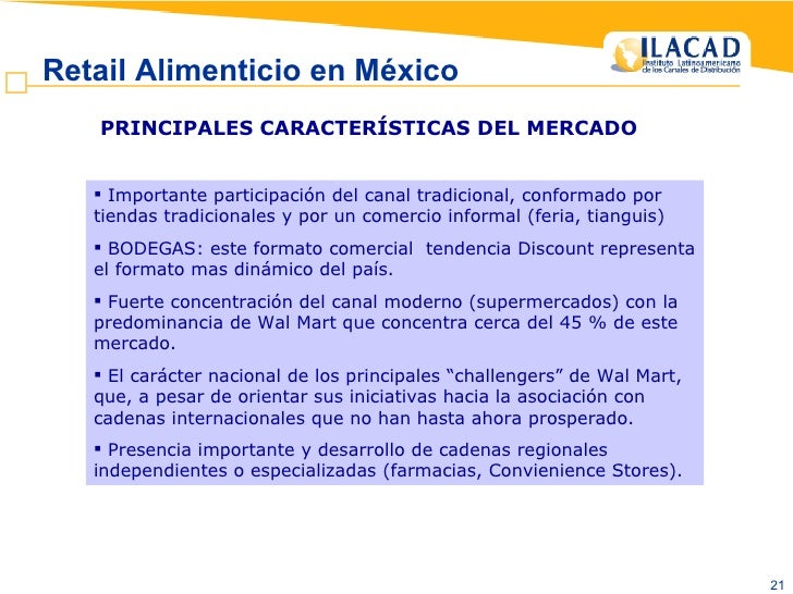 Retail Alimenticio en México   <ul><li>Importante participación del canal tradicional, conformado por tiendas tradicionale...