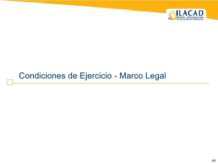 Condiciones de Ejercicio - Marco Legal