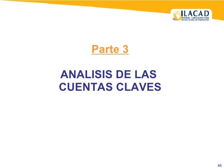 Parte 3 ANALISIS DE LAS  CUENTAS CLAVES