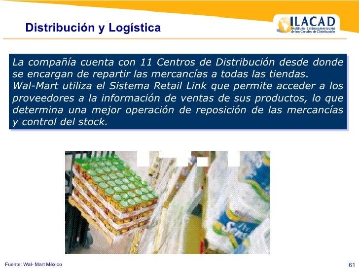 Distribución y Logística La compañía cuenta con 11 Centros de Distribución desde donde se encargan de repartir las mercanc...