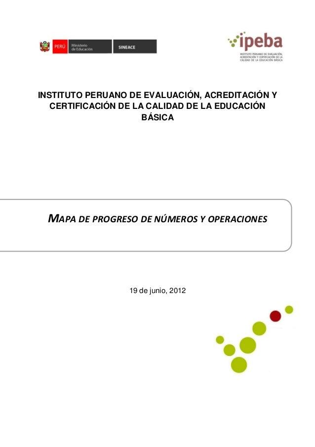 INSTITUTO PERUANO DE EVALUACIÓN, ACREDITACIÓN Y   CERTIFICACIÓN DE LA CALIDAD DE LA EDUCACIÓN                      BÁSICA ...