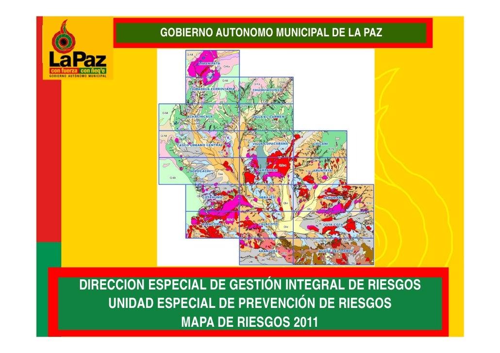 GOBIERNO AUTONOMO MUNICIPAL DE LA PAZDIRECCION ESPECIAL DE GESTIÓN INTEGRAL DE RIESGOS    UNIDAD ESPECIAL DE PREVENCIÓN DE...