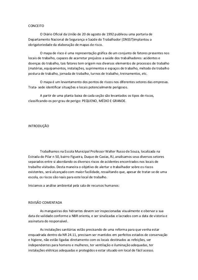 CONCEITOO Diário Oficial da União de 20 de agosto de 1992 publivou uma portaria deDepartamento Nacional de Segurança e Saú...