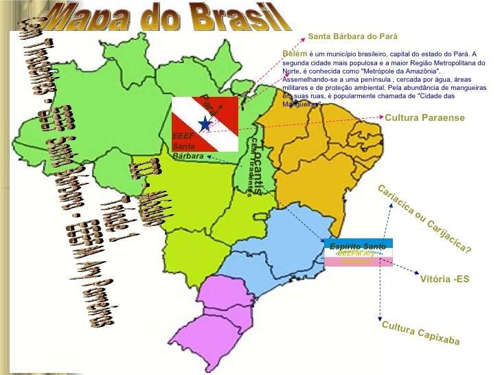 Mapa do Brasil Tocantis CEM Tiradentes Culinária Pará EEEF Santa Bárbara III - Módulo  Tríade 1  Cem Tiradentes - EEEF San...