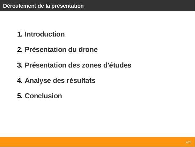 Retour d'expérience sur l'utilisation des drones civiles pour l'agriculture Slide 2