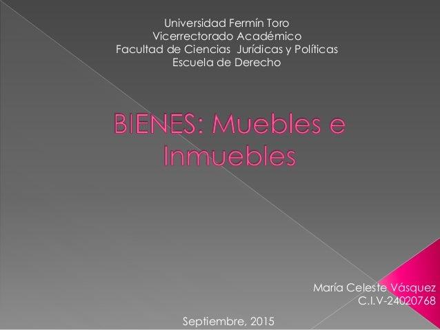 Universidad Fermín Toro Vicerrectorado Académico Facultad de Ciencias Jurídicas y Políticas Escuela de Derecho María Celes...