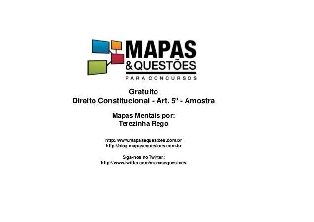 Gratuito Direito Constitucional - Art. 5º - Amostra Mapas Mentais por: Terezinha Rego http://www.mapasequestoes.com.br htt...