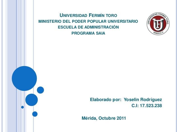 UNIVERSIDAD FERMÍN TOROMINISTERIO DEL PODER POPULAR UNIVERSITARIO        ESCUELA DE ADMINISTRACIÓN             PROGRAMA SA...