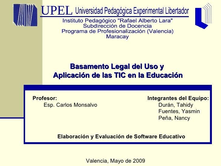 <ul><li>Integrantes del Equipo:  </li></ul><ul><ul><li>Durán, Tahidy </li></ul></ul><ul><ul><li>Fuentes, Yasmin </li></ul>...