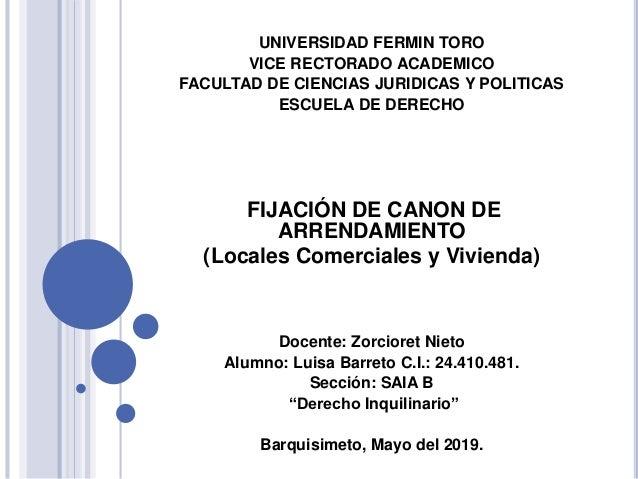 UNIVERSIDAD FERMIN TORO VICE RECTORADO ACADEMICO FACULTAD DE CIENCIAS JURIDICAS Y POLITICAS ESCUELA DE DERECHO FIJACIÓN DE...
