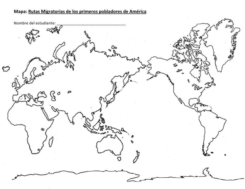 Mapa: Rutas Migratorias de los primeros pobladores de América  Nombre del estudiante: ________________________________