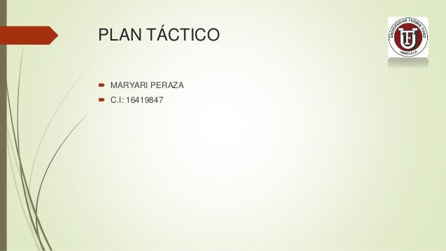 PLAN TÁCTICO  MARYARI PERAZA  C.I: 16419847