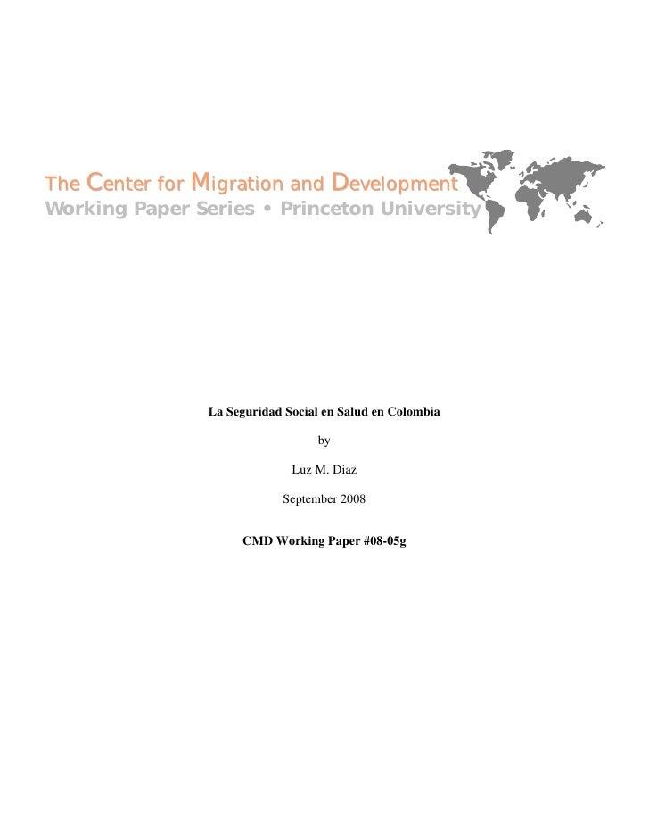 The Center for Migration and Development Working Paper Series • Princeton University                     La Seguridad Soci...