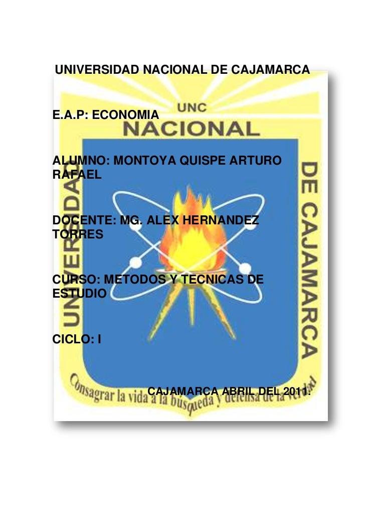 34290232410UNIVERSIDAD NACIONAL DE CAJAMARCA<br />E.A.P: ECONOMIA<br />ALUMNO: MONTOYA QUISPE ARTURO RAFAEL<br />DOCENTE: ...