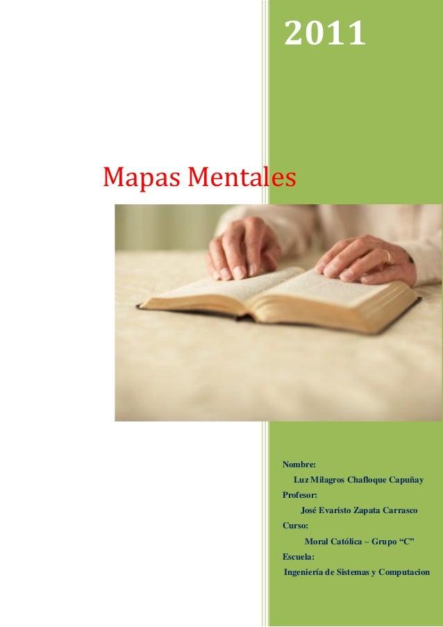 """2011  Nombre:  Luz Milagros Chafloque Capuñay  Profesor:  José Evaristo Zapata Carrasco  Curso:  Moral Católica – Grupo """"C..."""