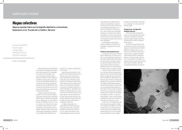 ESPACIOS78 DossierCIDAC 79 Desde 2009 venimos desarrollando un proyecto de indagación territorial a partir de la producció...