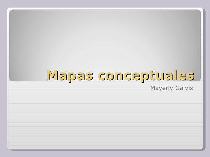 Mapas conceptuales Mayerly Galvis