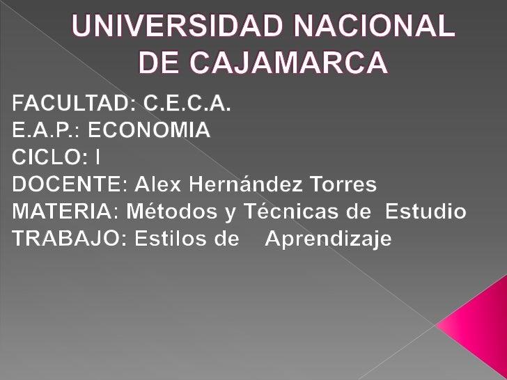 UNIVERSIDAD NACIONAL DE CAJAMARCA<br />FACULTAD: C.E.C.A.                                       E.A.P.: ECONOMIA         ...