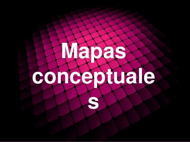 Mapas conceptuale s