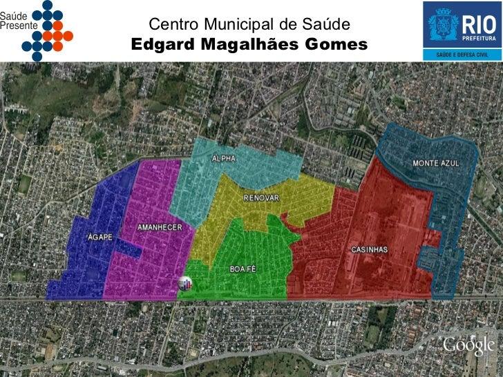 Centro Municipal de SaúdeEdgard Magalhães Gomes