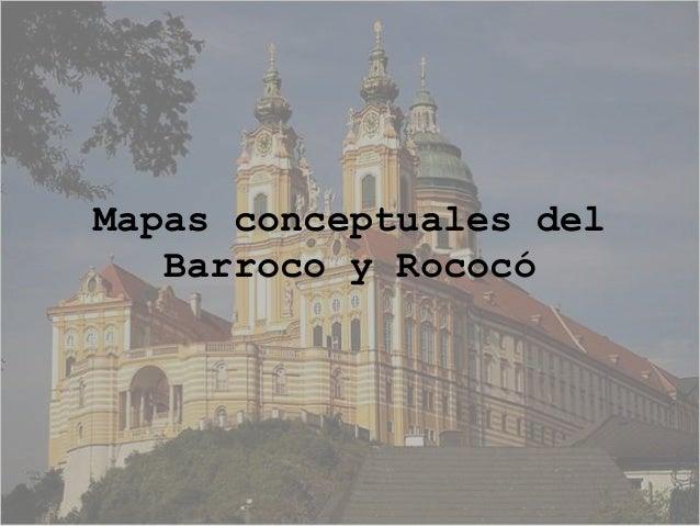 Mapas conceptuales del Barroco y Rococó
