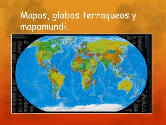 Mapas globos terraqueos y mapamundi ppt - Globos terraqueos barcelona ...