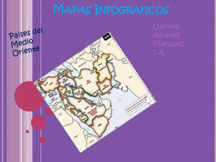 MAPAS INFOGRAFICOS               Daniela               Alvarez               Marquez               1.A
