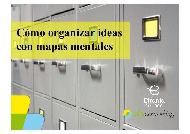 Cómo organizar ideas con mapas mentales